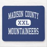 El condado de Madison - montañeses - alto - Madiso Alfombrilla De Ratones