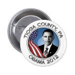 El condado de Tioga para el retrato 2012 de Obama  Pins