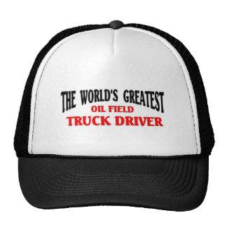 El conductor de camión más grande del campo petrol gorro