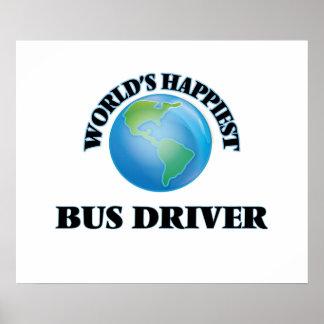El conductor del autobús más feliz del mundo póster