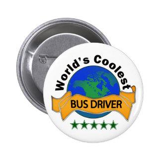 El conductor del autobús más fresco del mundo pin redondo de 2 pulgadas