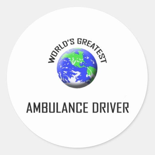 El conductor más grande de la ambulancia del mundo pegatina redonda