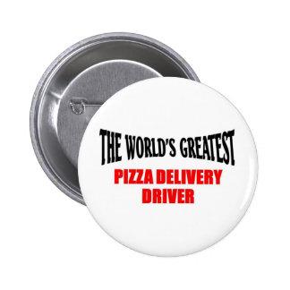 El conductor más grande de la entrega de la pizza pin redondo de 2 pulgadas