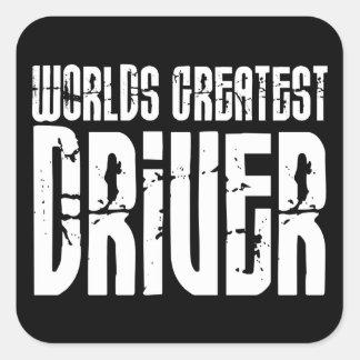 El conductor más grande de los mundos de los pegatina cuadrada