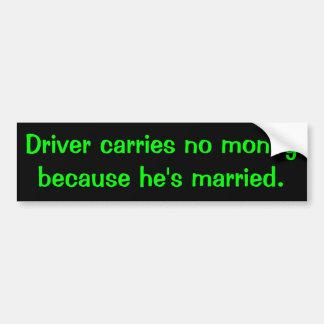 El conductor no lleva ningún dinero pegatina para auto