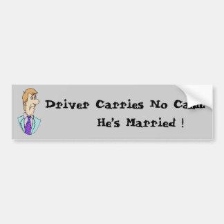 El conductor no lleva ningún efectivo. ¡Él se ha Pegatina Para Auto