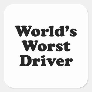 El conductor peor del mundo calcomanía cuadrada