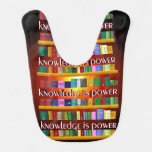 El conocimiento es poder Bookscase Baberos De Bebé