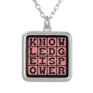 El conocimiento es poder, declaración de grimpola personalizada