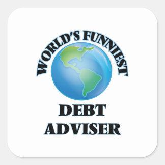 El consejero más divertido de la deuda del mundo pegatina cuadrada