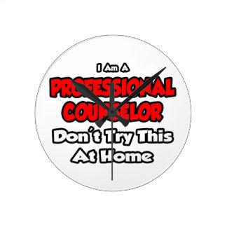 El consejero profesional… no intenta esto reloj