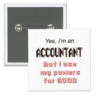 El contable acciona decir divertido del humor de l pin cuadrada 5 cm
