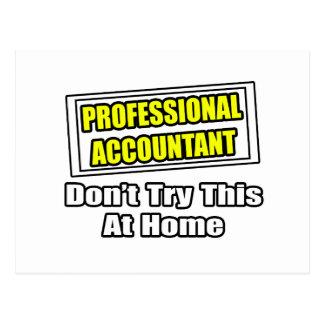 El contable profesional… no intenta esto en casa tarjetas postales