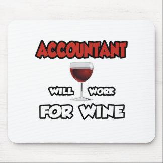 El contable… trabajará para el vino alfombrillas de raton