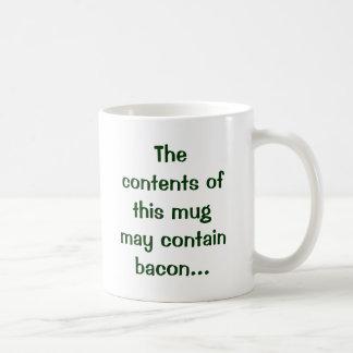 El contenido de esta taza puede contener el tocino