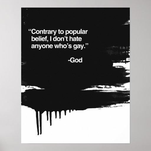 El contrario a la creencia popular, dios no odia e poster