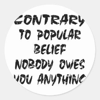 El contrario a la creencia popular nadie le debe pegatinas