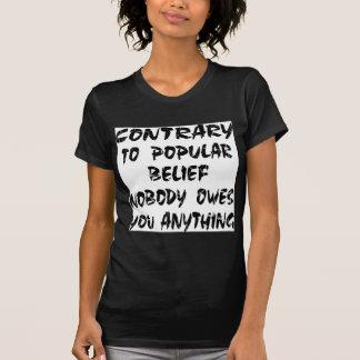 El contrario a la creencia popular nadie le debe playera