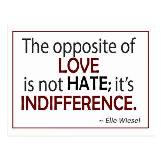 El contrario del amor es indiferencia postales