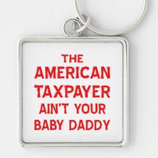 El contribuyente americano no es su papá del bebé llavero cuadrado plateado