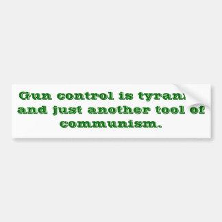 El control de armas está para los Commies Pegatina Para Auto