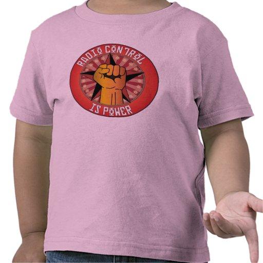 El control de radio es poder camisetas