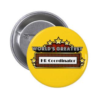 El coordinador más grande de la hora del mundo pin redondo 5 cm