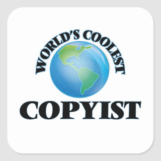 El Copyist más fresco del mundo Pegatina Cuadrada