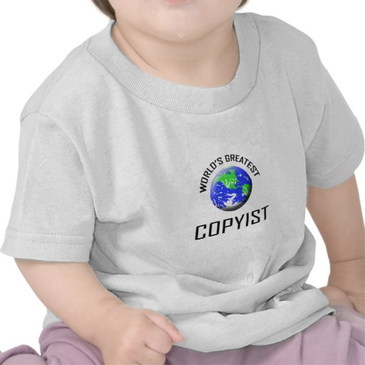 El Copyist más grande del mundo Camiseta