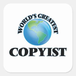 El Copyist más grande del mundo Pegatina Cuadrada