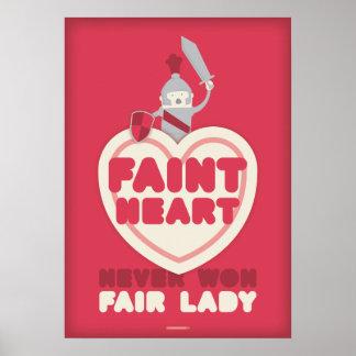 El corazón débil nunca ganó a la señora justa posters