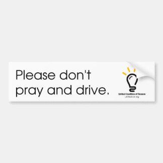 """El corazón unido """"no ruega y no conduce"""" a la pegatina para auto"""