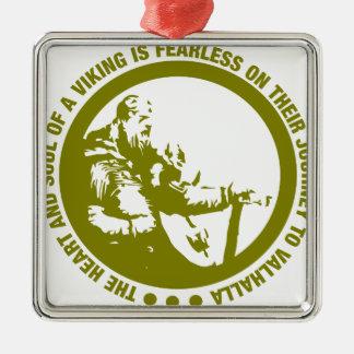 El corazón y el alma de Viking es audazes - Adorno Navideño Cuadrado De Metal
