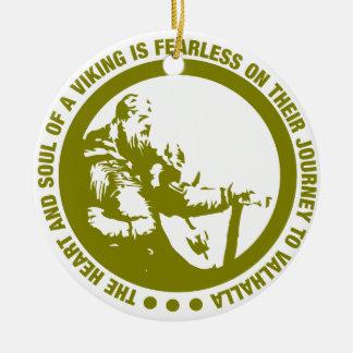 El corazón y el alma de Viking es audazes - Adorno Navideño Redondo De Cerámica