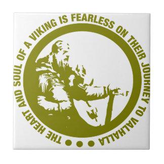 El corazón y el alma de Viking es audazes - Azulejo Cuadrado Pequeño