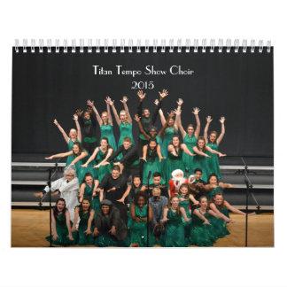 El coro 2015 de la demostración del tempo del calendario de pared