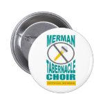 El coro del Merman abotona Pin