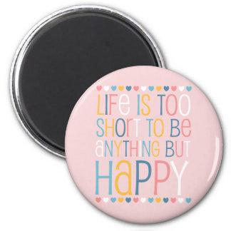 El cortocircuito de la vida sea feliz imán para frigorifico