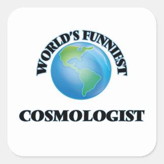 El cosmólogo más divertido del mundo pegatina cuadrada