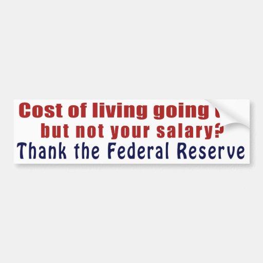 El coste de la vida que sube agradece Federal Rese Pegatina De Parachoque