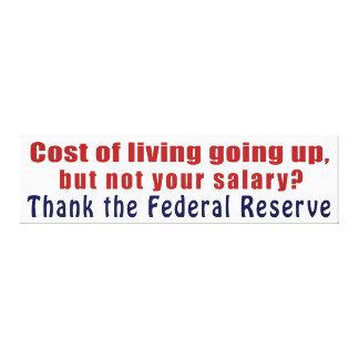 El coste de la vida que sube agradece Federal Rese Impresion En Lona