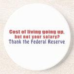 El coste de la vida que sube agradece Federal Rese Posavasos Personalizados