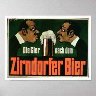 """""""El Craving para la cerveza de Zirndurfer"""" (lith d Póster"""