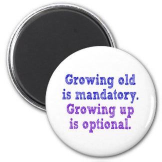 El crecimiento viejo es obligatorio imán redondo 5 cm