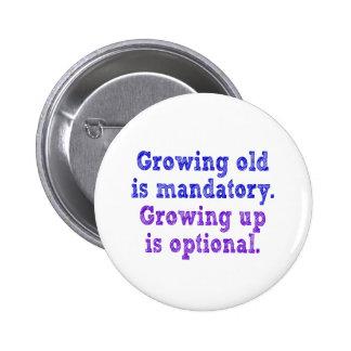 El crecimiento viejo es obligatorio pin redondo de 2 pulgadas