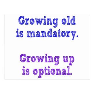 El crecimiento viejo es obligatorio tarjetas postales