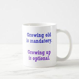 El crecimiento viejo es obligatorio taza