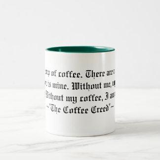 El credo del café taza de dos tonos