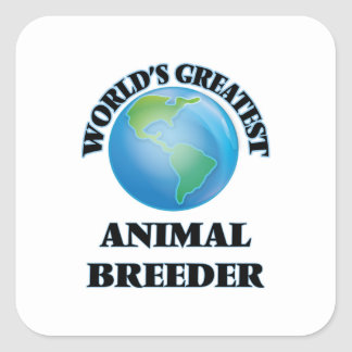 El criador animal más grande del mundo pegatina cuadrada