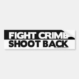 El crimen de la lucha tira detrás etiqueta de parachoque